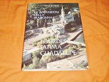 le apparizioni della madonna: lourdes fatima guadalupe,d. alimenti 1995