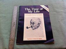 VINTAGE BOOK 1984 THE TIME OF MY LIFE HARRY CARLOS DE VIGHNE FRONTIER ALASKA