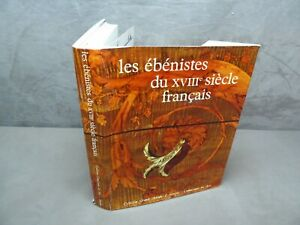 LES EBENISTES DU XVIIIe SIECLE FRANCAIS.