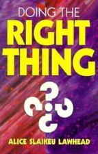 NEW - Doing the Right Thing: Eleven Exercises for Your Ethical Mind