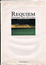 REQUIEM - Thierry des Ouches - Préface de Jeanloup Sieff