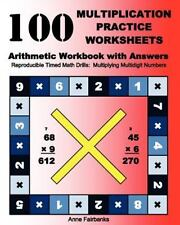 100 Multiplication Practice Worksheets Arithmetic Workbook with Answers :...