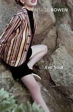 EVA TROUT / ELIZABETH BOWEN 9780099287742 VINTAGE CLASSICS