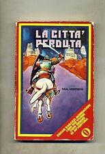 Paul Anderson # LA CITTÀ PERDUTA # Mondadori 1975 1A ED.