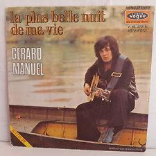 GERARD MANUEL La plus belle nuit de ma vie V45 27019 / 45V 4051