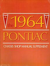 1964 PONTIAC BONNEVILLE, CATALINA, GRAND PRIX,  SHOP MANUAL SUPPLEMENT