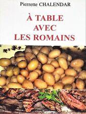 A TABLE AVEC LES ROMAINS Cuisine romaine Recettes