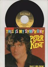 "Peter Kent - This Is My Symphony (7"" Single)"