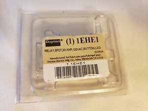NEW IN BOX DAYTON 1EHE1 RELAY SPDT 20 AMP 120V Button LED