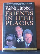 Friends in High Places: Our Journey from Little Rock to Washington - Clinton