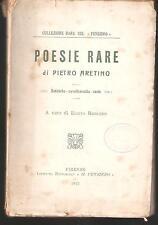 PIETRO ARETINO - POESIE RARE (Satiriche, cavalleresche, serie) - Firenze 1915