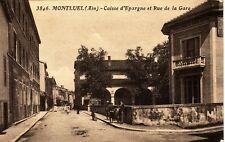 AIN - MONTLUEL - CAISSE D'EPARGNE ET RUE DE LA GARE.
