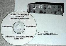 DYMEC / HP / Hewlett Packard DY-2650A Osc.Sync.  Operating  & Service Manual