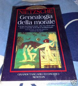 Genealogia della morale Friedrich Wihelm Nietzsche