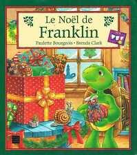 le noel de franklin   P bourgeois b clark   deux coqs d'or