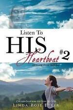 NEW Listen To HIS Heartbeat #2 by Linda Rose Etter