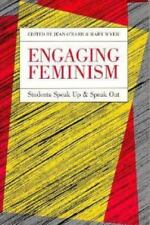 Feminist Issues: Engaging Feminism : Students Speak up and Speak Out (1992 PB)