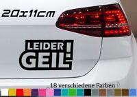 Leider Geil 20x11cm Auto Car Deko Tuning JDM OEM DUB VW Aufkleber Meins Sticker