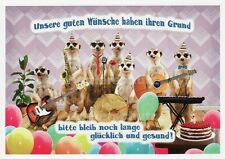 """Postkarte, Geburtstag, Erdmännchen """"Unsere guten Wünsche haben ihren Grund ..."""""""