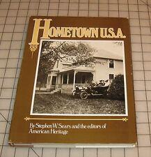 HOMETOWN U.S.A by Stephen W. Sears & American Heritage Editors HC Book