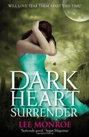 Dark Heart Surrender: Book 3,Lee Monroe