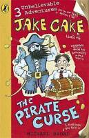 Broad, Michael, Jake Cake: The Pirate Curse, Very Good Book