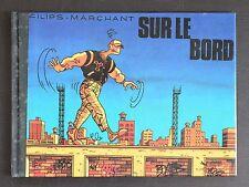Filips- MArchant # SUR LE BORD # 1989, mint-