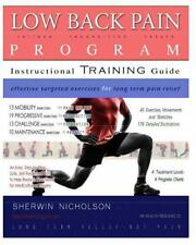 Low Back Pain Program : A Comprehensive Step by Step Exercise Treatment Plan...