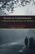 Faust in Copenhagen: A Struggle for the Soul of Physics, Segre, Gino, Good Books