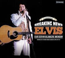 Elvis Collectors CD - Breaking News - Elvis Seen In Kalamazoo, Michigan!