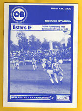 Orig.PRG    IFC - Intertoto Cup 1981    ODENSE BK - ÖSTERS IF  !!  SELTEN