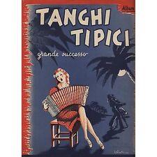 10 Tanghi tipici Album 1° - SPARTITO SHEET 1943 USATO BUONE CONDIZIONI