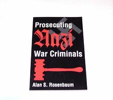 PROSECUTING NAZI WAR CRIMINALS SOFTBACK BOOK BY ALAN S. ROSENBAUM