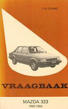 VRAAGBAAK MAZDA 323 1980-1984 - P.H. Olving
