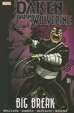 Daken: Dark Wolverine - Big Break  2011 Hardcover Marvel Graphic Novel