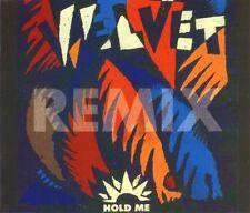 Velvet Maxi CD Hold Me (Remix) - Germany (EX+/EX+)