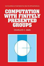 Computation with Finitely Presented Groups (Encyclopedia of-ExLibrary