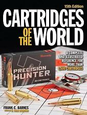 Cartridges of the World : Complete and Illustrated Reference * NEWEST EDITION