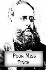 Poor Miss Finch by Wilkie Collins (2012, Paperback)