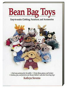 Bean Bag Toys Easy-to-Make Clothing, Furniture and Accessories for Beanie Babies