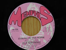 Ollie Nightingale 45 Standing On Your Promise / It's A Sad ~ Mamphis VG+ / VG++