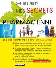 MES SECRETS DE PHARMACIENNE - DANIELE FESTY