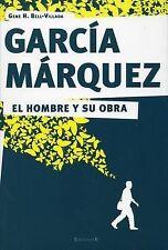 NEW Garcia Marquez. El hombre y su obra (Spanish Edition) by Gene Bell-Villada