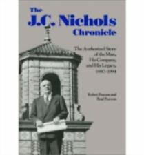 The J. C. Nichols Chronicle: The Authorized Story of the Man and His Company, 18