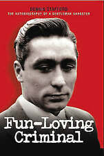 Fun-Loving Criminal. The Autobiography of a Gentleman Gangster, Stafford Hildred