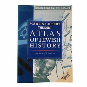 The Dent Atlas Of Jewish History Martin Gilbert 1993 2000 BC To Present Day PB
