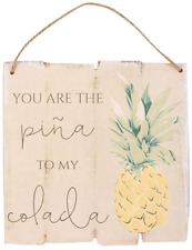 You Are The Pina to My Colada Shabby Chic Wall Hanging Wood Tropical Sign Plaque