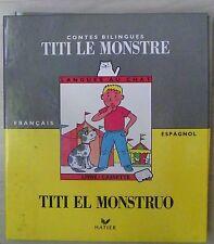 Titi le monstre français espagnol (livre + cassette)