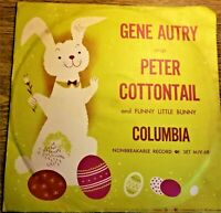 Gene Autry | Peter Cottontail‎ | Columbia EP 1950 Children's Story 78 RPM