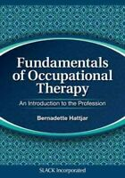 Fundamentals of Occupational Therapy : An Introduction to the Profession, Pap...
